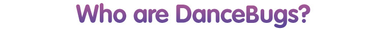 DanceBugs - Fun Dance Classes for kids!